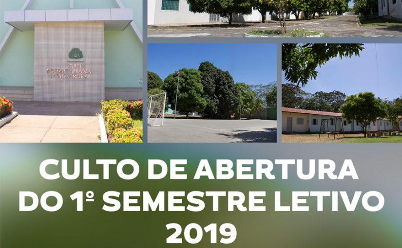Culto de abertura  do 1º semestre letivo 2019